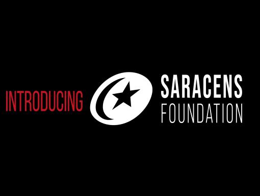 Introducing Saracens Foundation