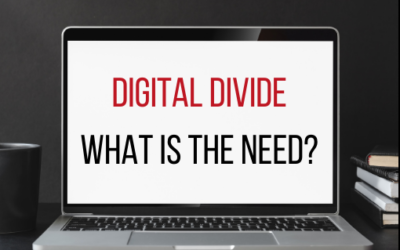DIGITAL DIVIDE – THE NEED